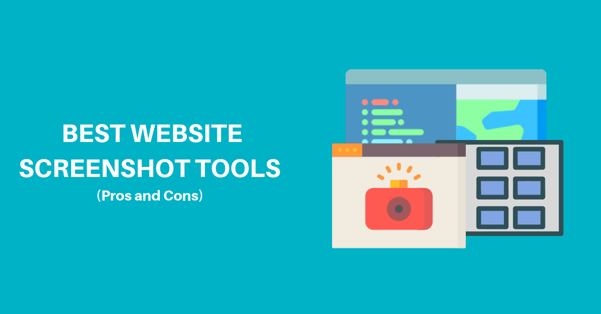 Best Website Screenshot tools(Pros and Cons)