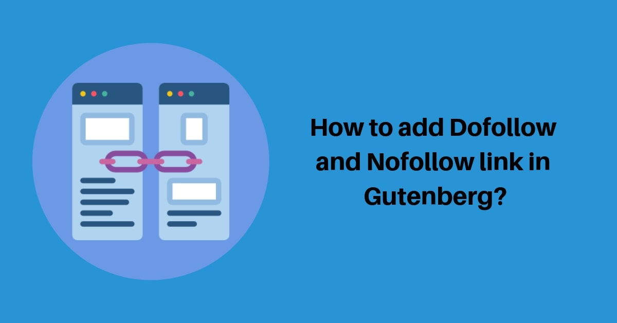 How to add Dofollow and Nofollow link in Gutenberg?
