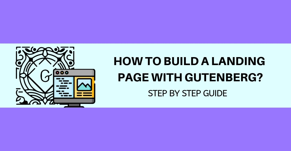 How-to-build-a-Landing-Page-with-Gutenberg-step-by-step-guide