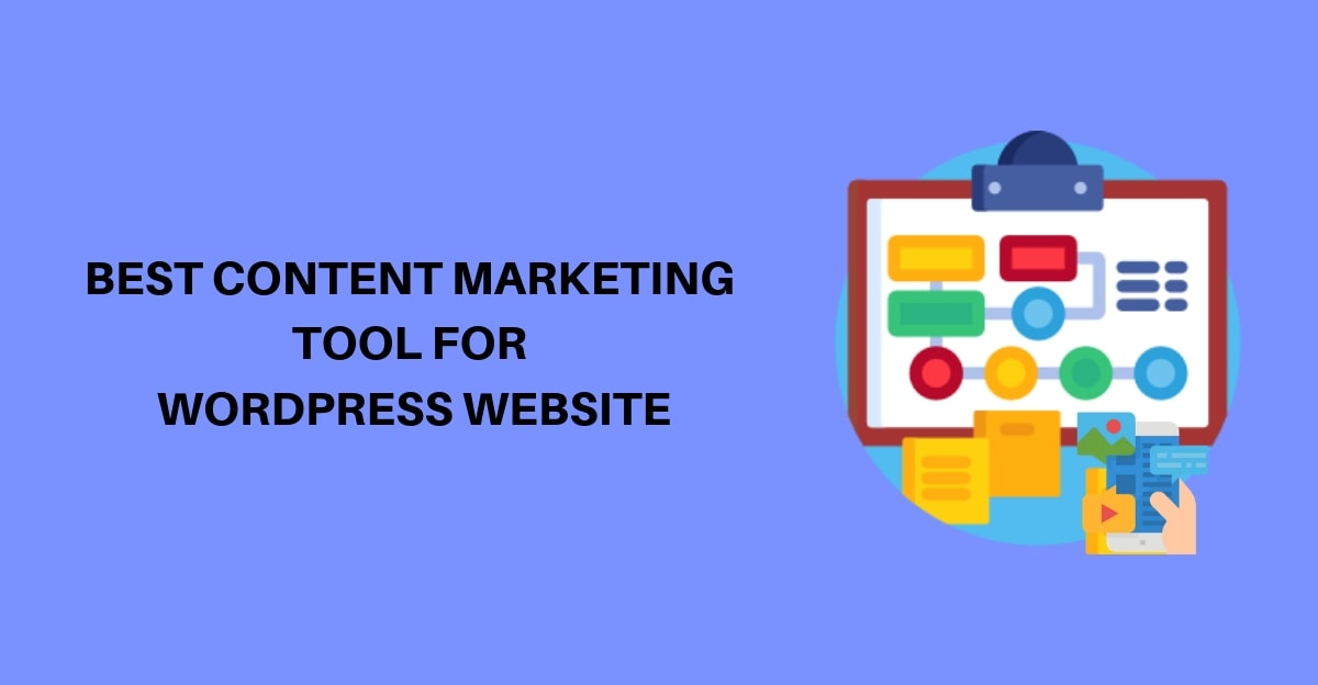 Best content marketing tool for wordpress website