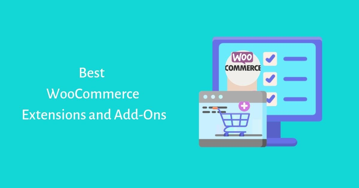Best WooCommerce Extension and Add-ons