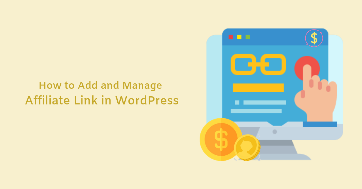 How to Add and Manage Affiliate Link in WordPress