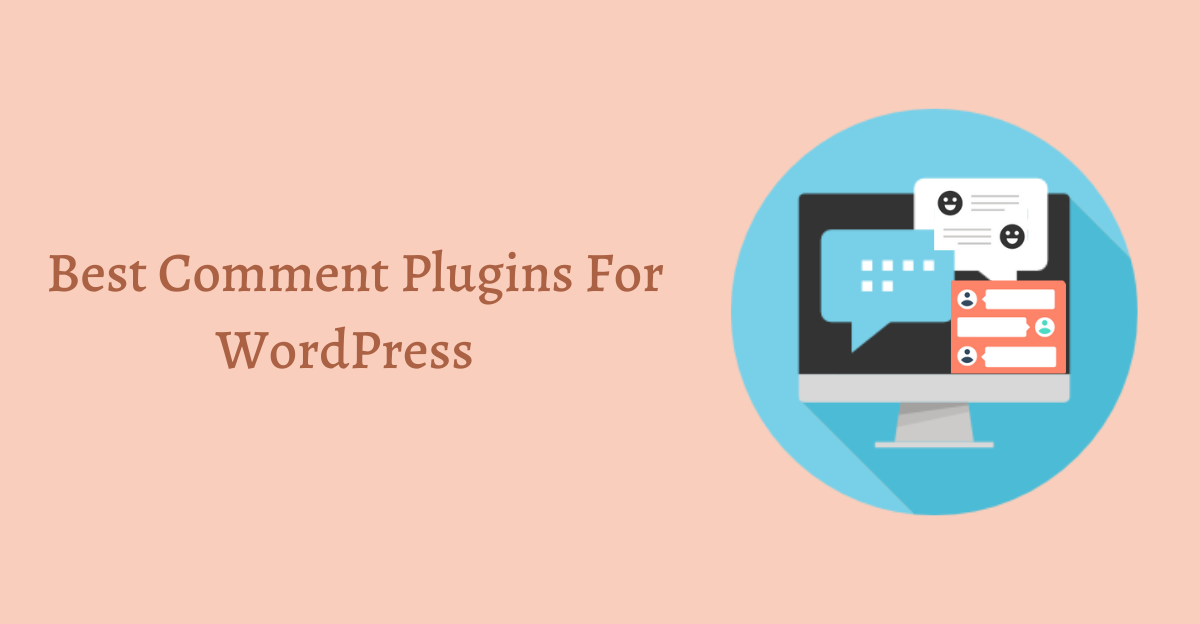 Best Comment Plugins for WordPress