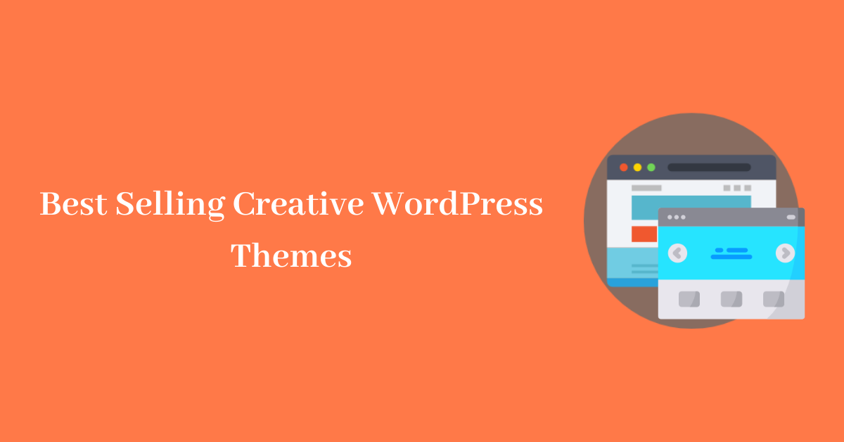 Best Selling Creative WordPress Themes