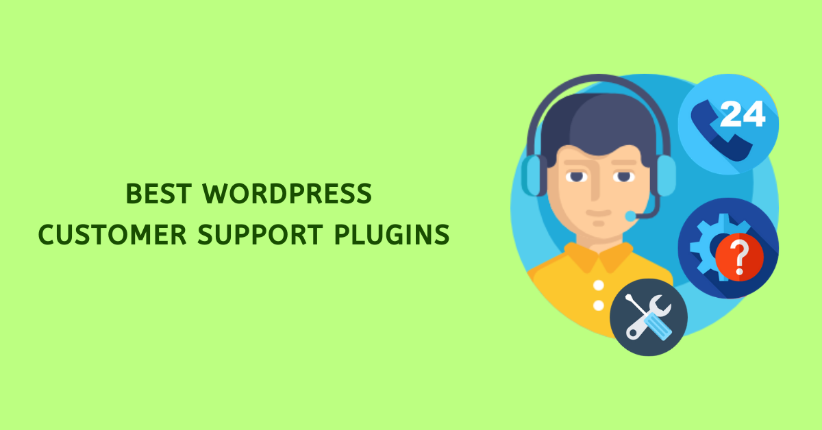 Best WordPress Customer Support Plugins