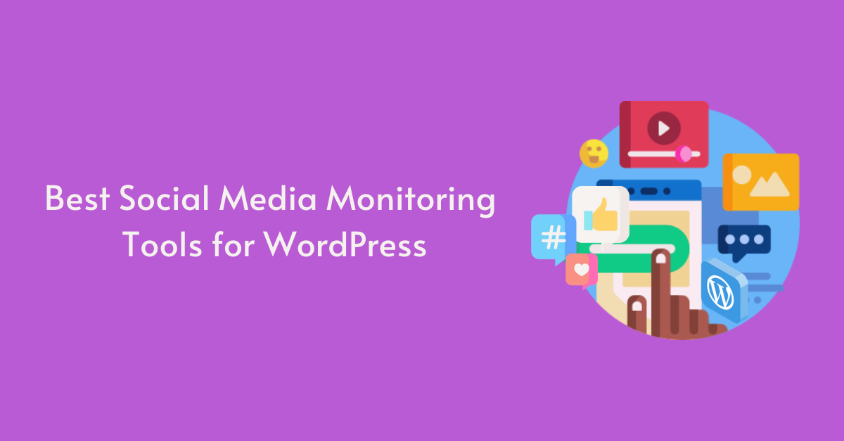 9 Best Social Media Monitoring Tools for WordPress