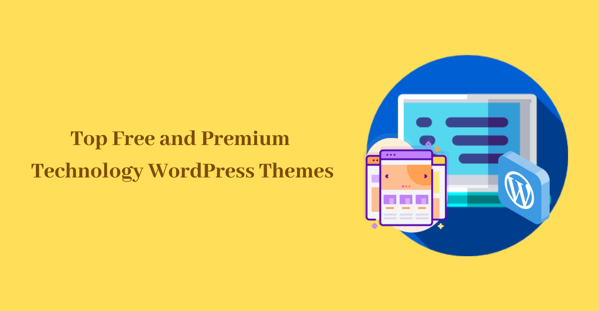 Top Free and Premium Technology WordPress Themes