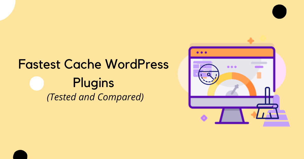 Fastest Cache WordPress Plugins