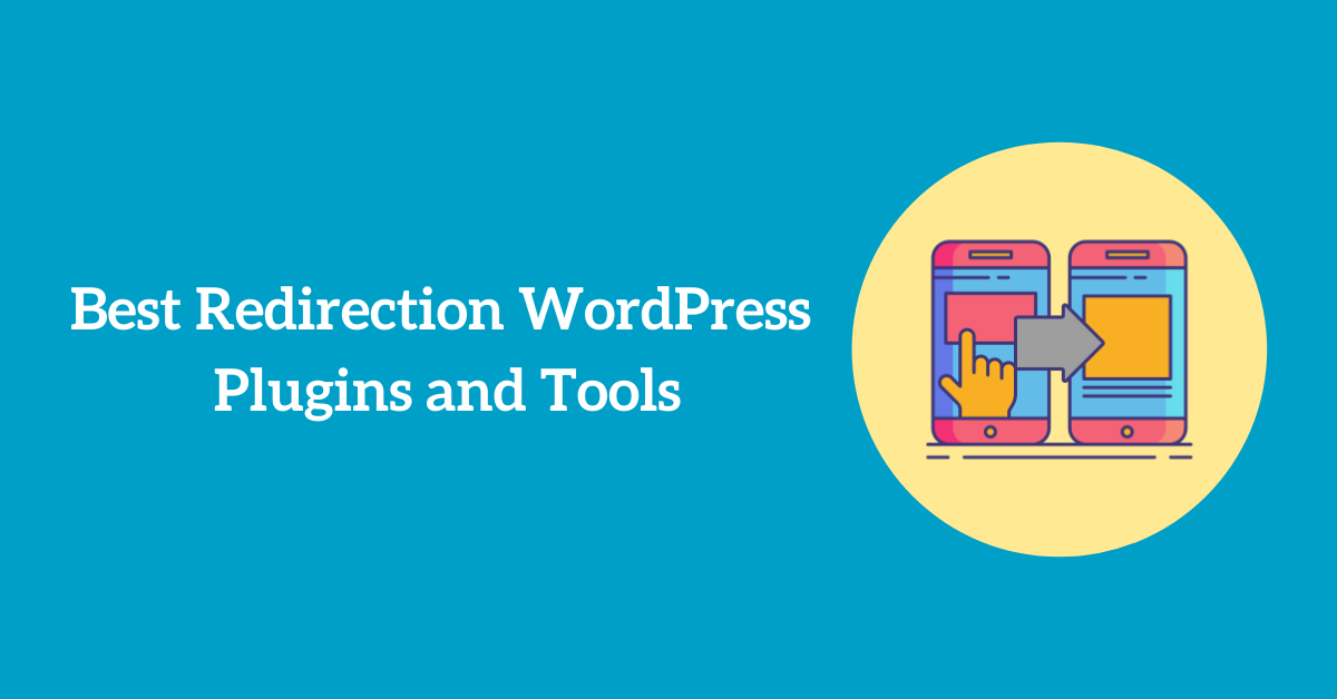 Best Redirection WordPress Plugins and Tools