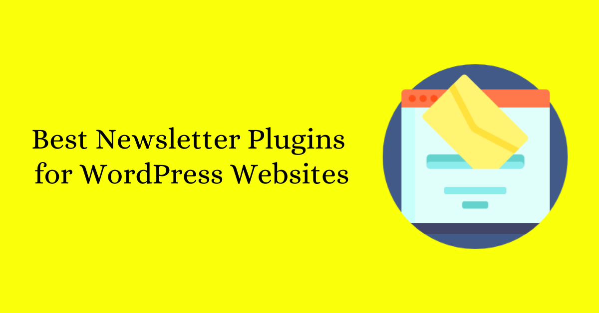 Best Newsletter Plugins for WordPress Websites